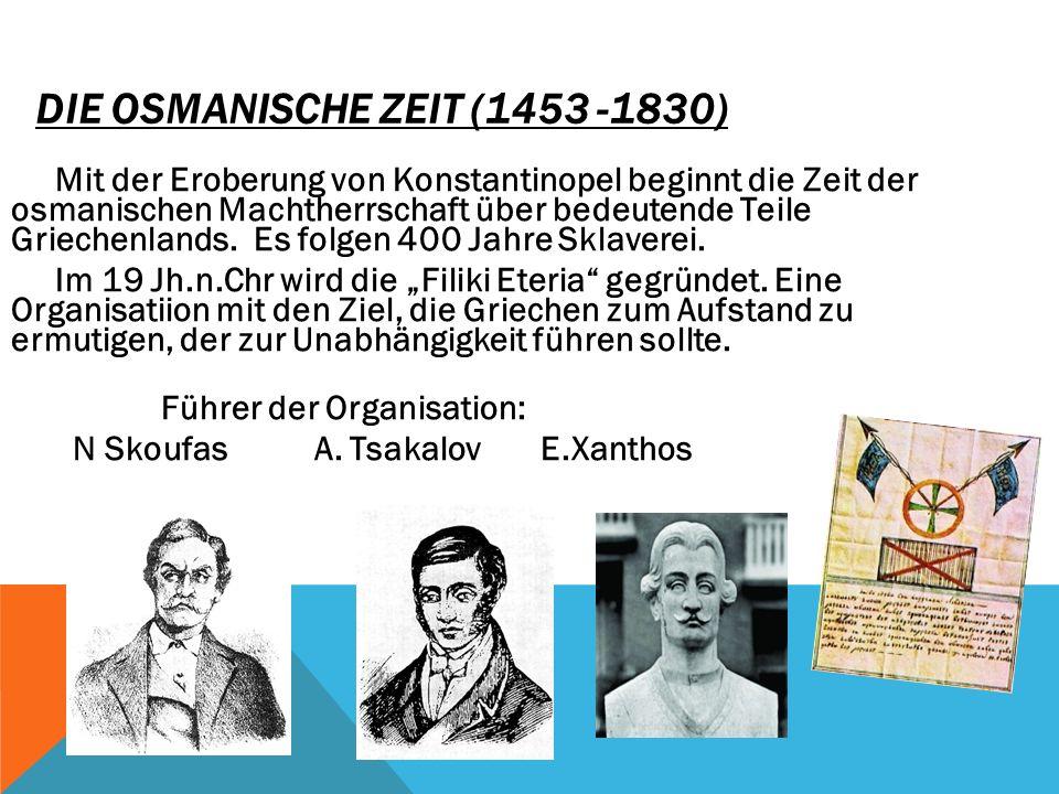 DIE OSMANISCHE ZEIT (1453 -1830)