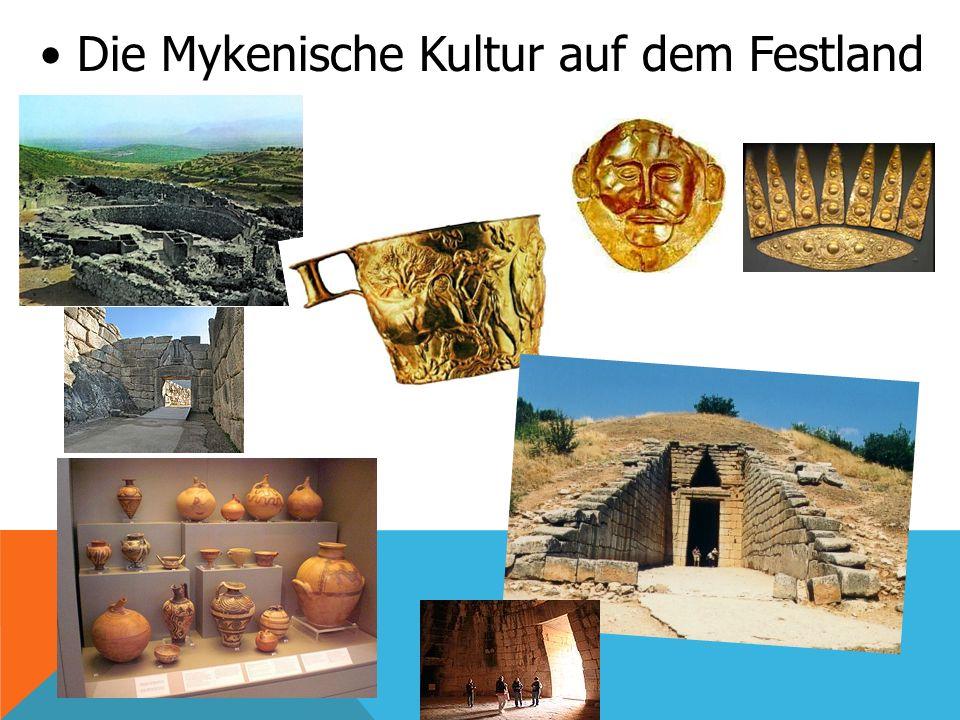 Die Mykenische Kultur auf dem Festland