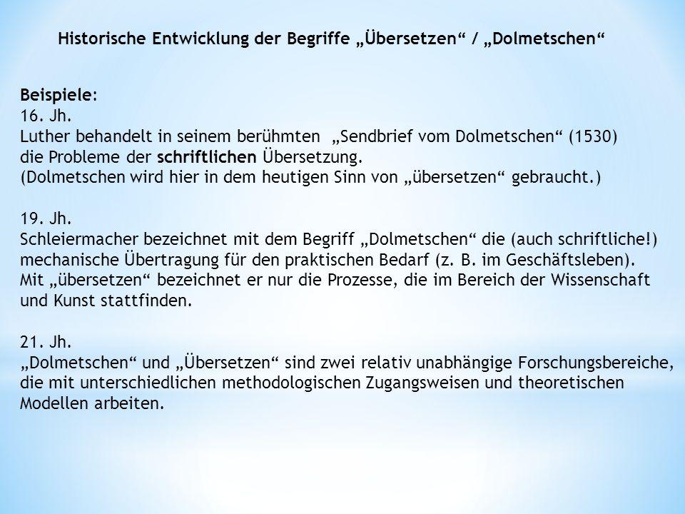 """Historische Entwicklung der Begriffe """"Übersetzen / """"Dolmetschen"""