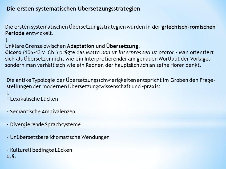 Die ersten systematischen Übersetzungsstrategien