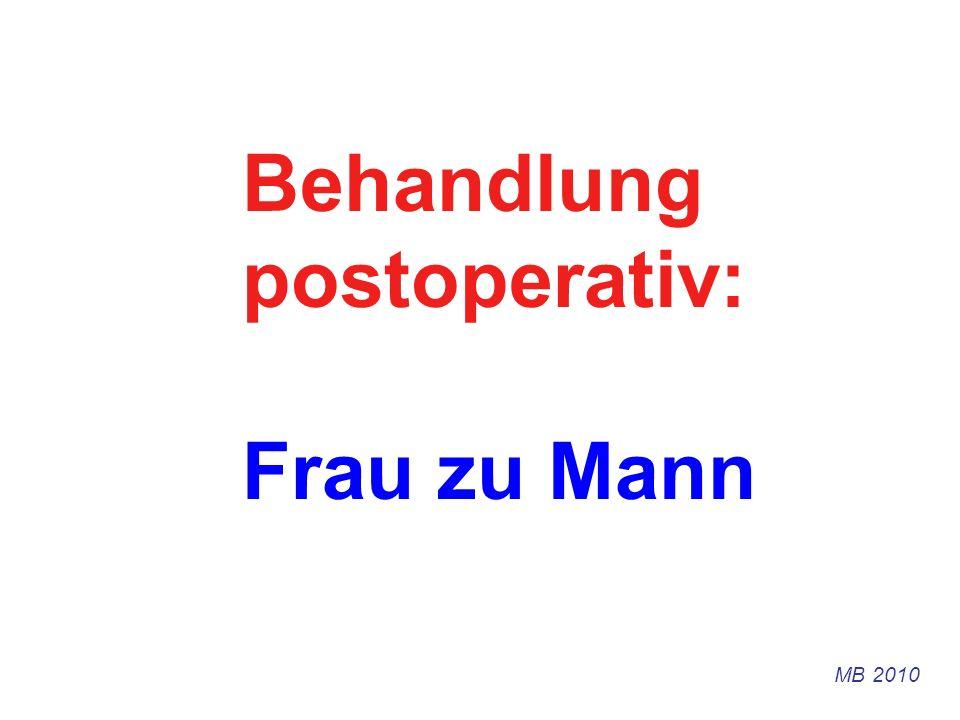 Behandlung postoperativ: Frau zu Mann MB 2010