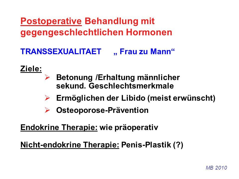Postoperative Behandlung mit gegengeschlechtlichen Hormonen