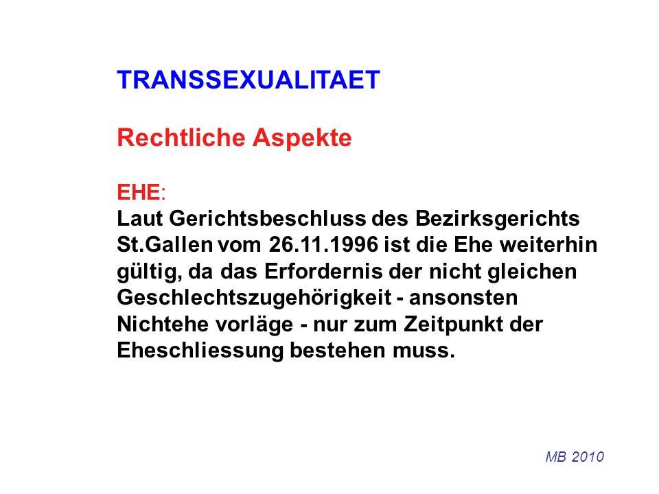 TRANSSEXUALITAET Rechtliche Aspekte EHE: