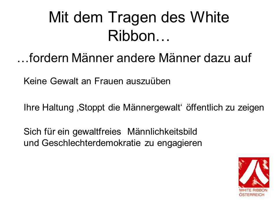 Mit dem Tragen des White Ribbon…
