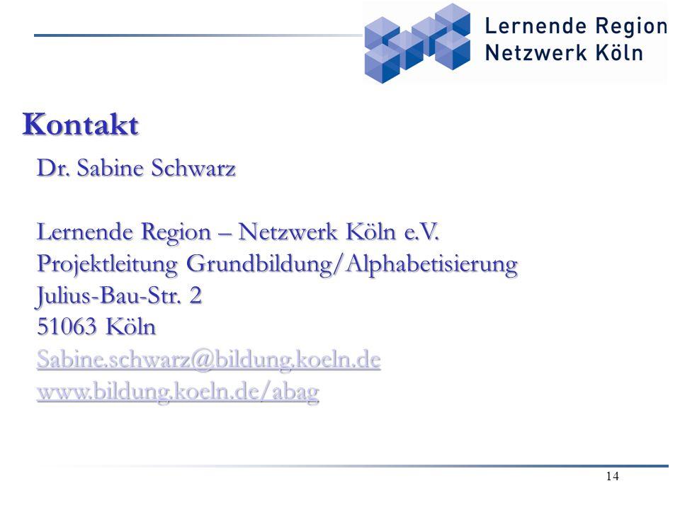 Kontakt Dr. Sabine Schwarz Lernende Region – Netzwerk Köln e.V.