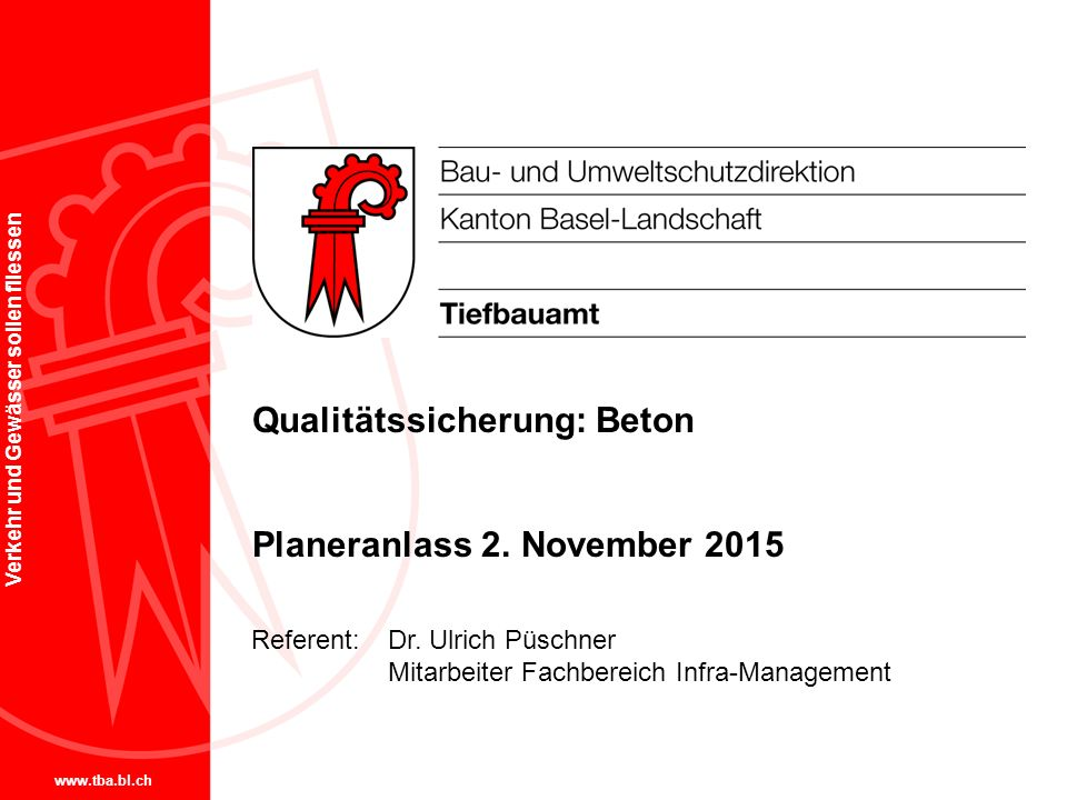 Qualitätssicherung: Beton Planeranlass 2. November 2015