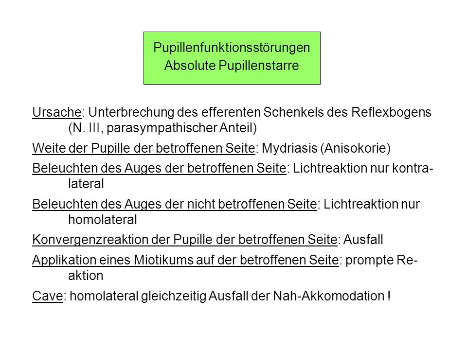 Pupillenfunktionsstörungen Absolute Pupillenstarre