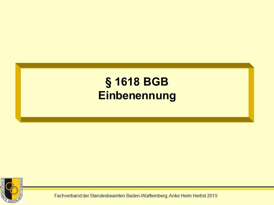§ 1618 BGB Einbenennung