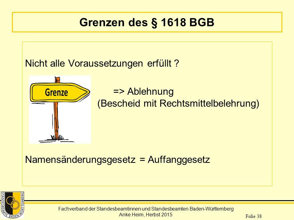 Grenzen des § 1618 BGB Nicht alle Voraussetzungen erfüllt .