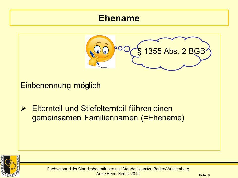 Ehename § 1355 Abs. 2 BGB Einbenennung möglich