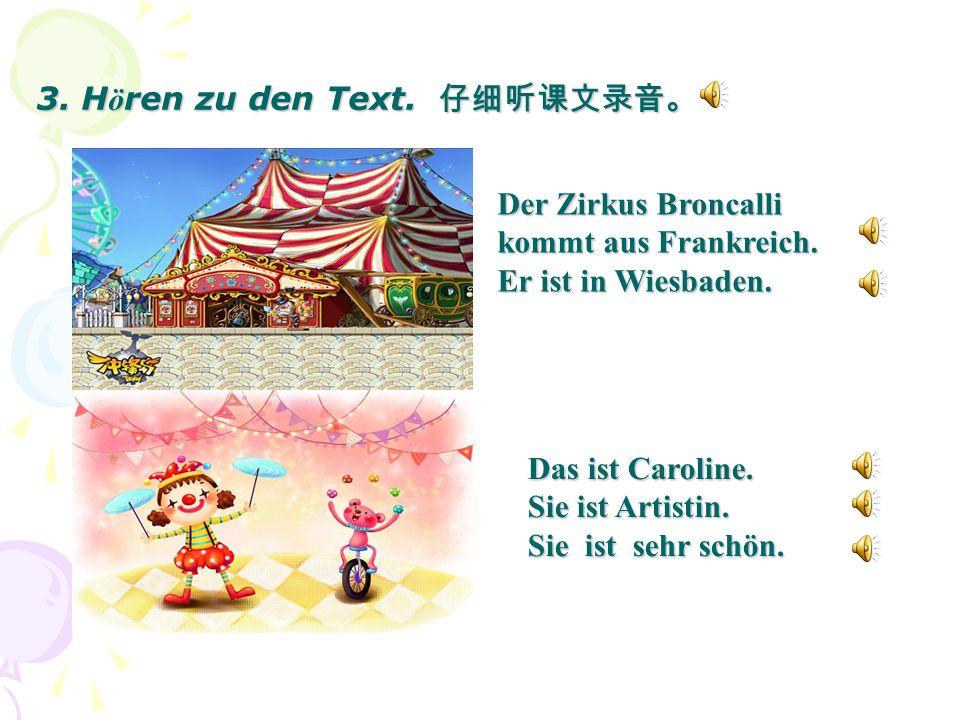 3. Hören zu den Text. 仔细听课文录音。
