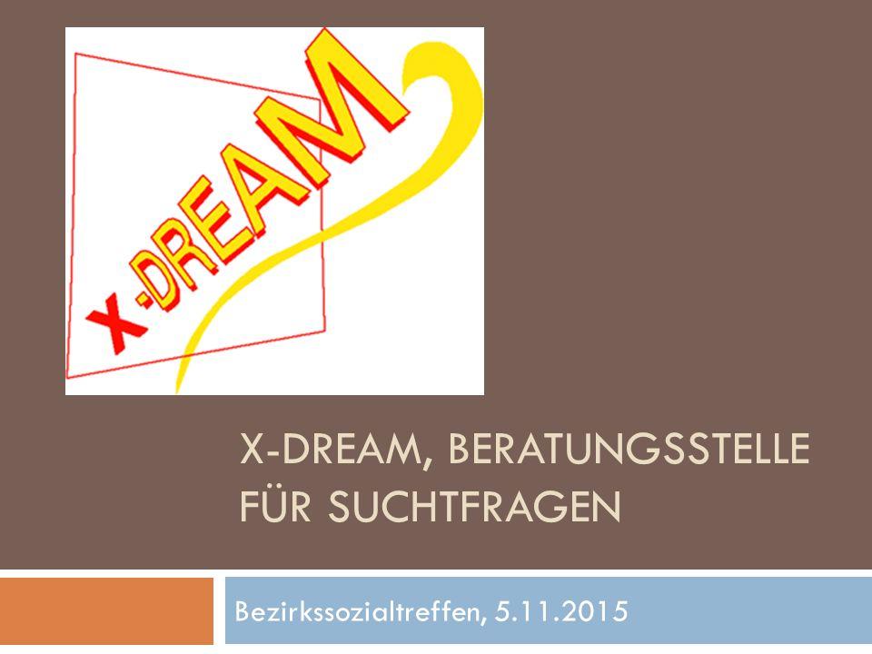 X-dream, Beratungsstelle für suchtfragen