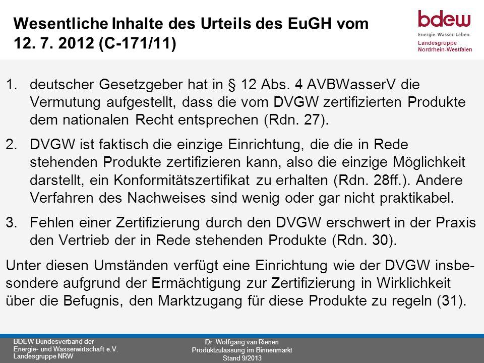 Wesentliche Inhalte des Urteils des EuGH vom 12. 7. 2012 (C-171/11)
