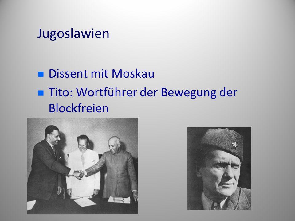 Jugoslawien Dissent mit Moskau