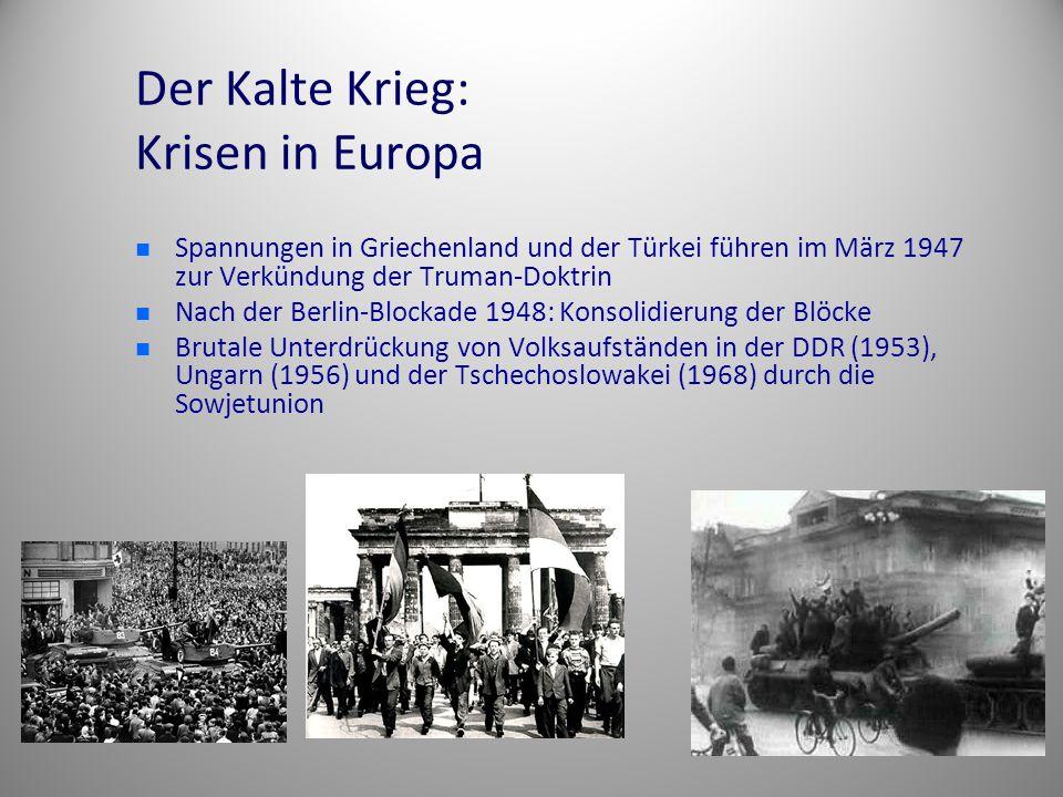 Der Kalte Krieg: Krisen in Europa