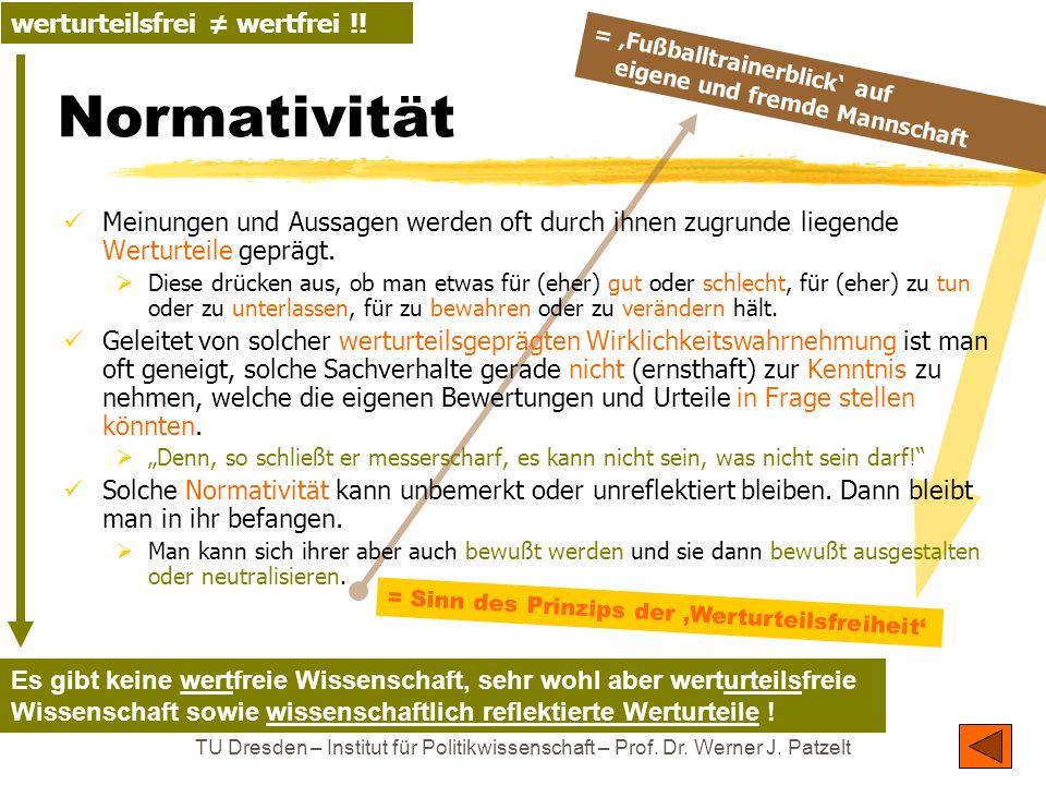 Normativität werturteilsfrei ≠ wertfrei !!