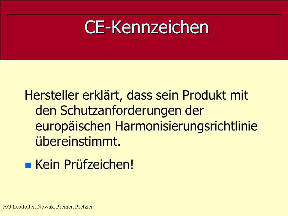 CE-Kennzeichen Hersteller erklärt, dass sein Produkt mit den Schutzanforderungen der europäischen Harmonisierungsrichtlinie übereinstimmt.