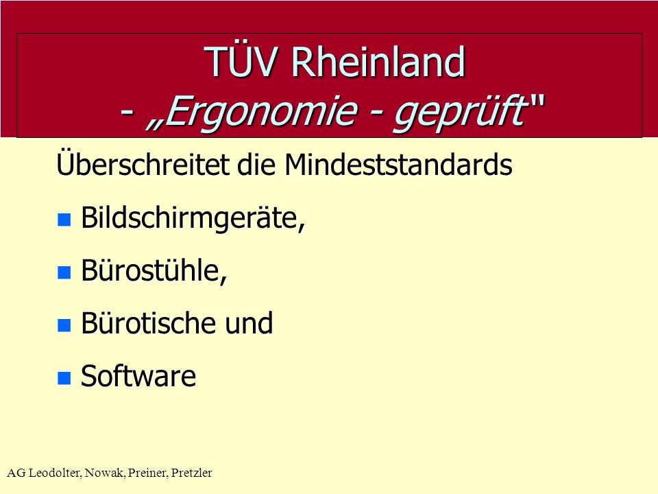 """TÜV Rheinland - """"Ergonomie - geprüft"""