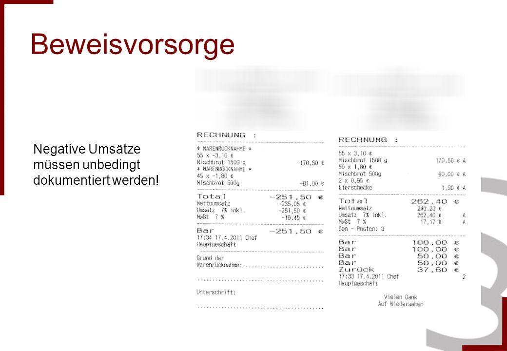 Beweisvorsorge Negative Umsätze müssen unbedingt dokumentiert werden!