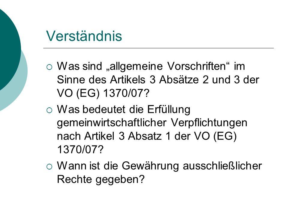 """Verständnis Was sind """"allgemeine Vorschriften im Sinne des Artikels 3 Absätze 2 und 3 der VO (EG) 1370/07"""