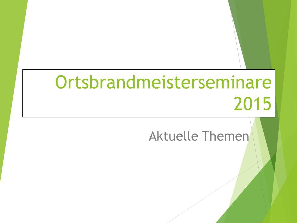 Ortsbrandmeisterseminare 2015
