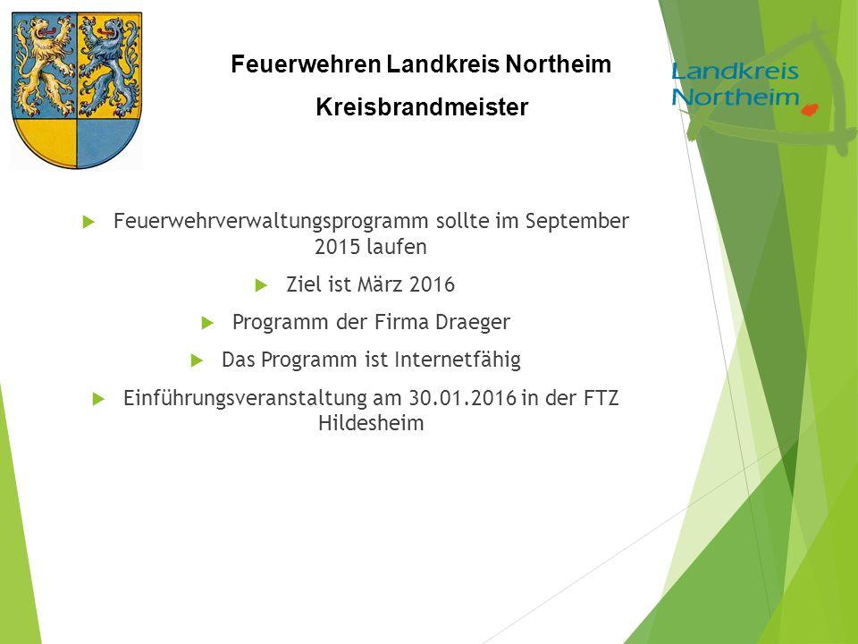 Feuerwehrverwaltungsprogramm sollte im September 2015 laufen