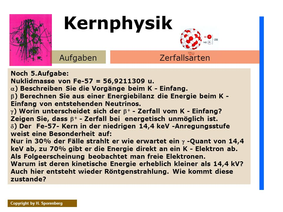 Kernphysik Aufgaben Zerfallsarten Noch 5.Aufgabe: