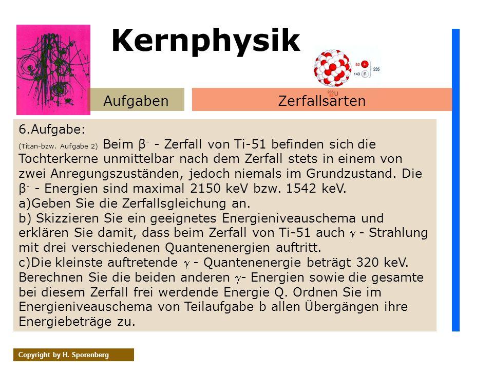 Kernphysik Aufgaben Zerfallsarten 6.Aufgabe: