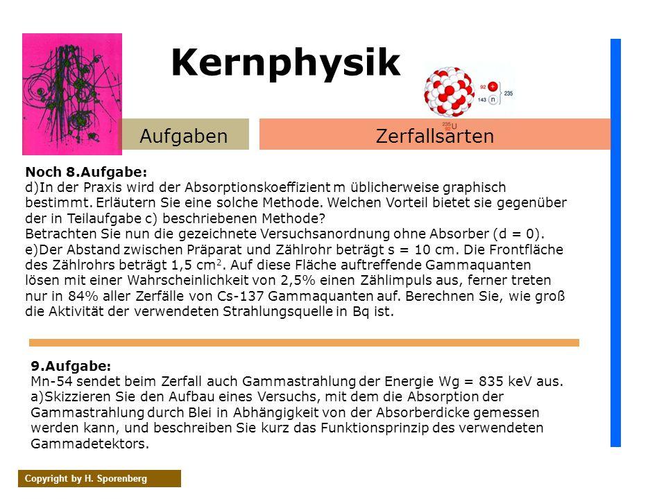 Kernphysik Aufgaben Zerfallsarten Noch 8.Aufgabe:
