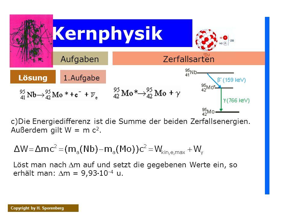 Kernphysik Aufgaben Zerfallsarten Lösung 1.Aufgabe
