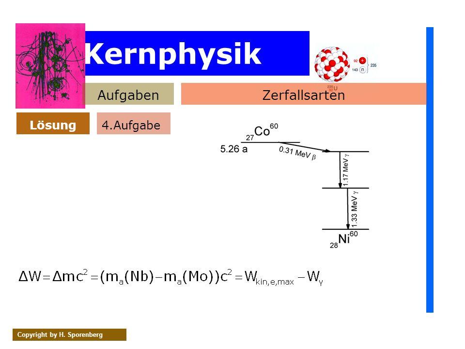 Kernphysik Aufgaben Zerfallsarten Lösung 4.Aufgabe