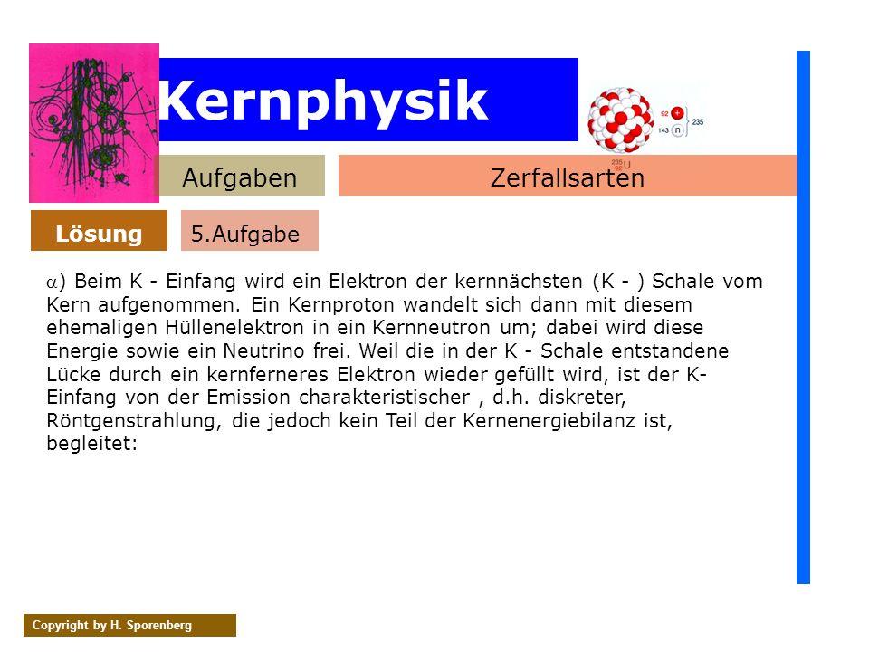 Kernphysik Aufgaben Zerfallsarten Lösung 5.Aufgabe