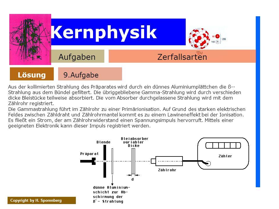 Kernphysik Aufgaben Zerfallsarten Lösung 9.Aufgabe