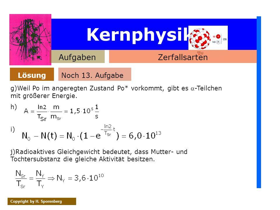 Kernphysik Aufgaben Zerfallsarten Lösung Noch 13. Aufgabe