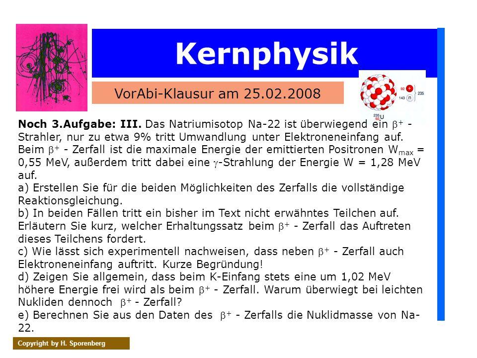 Kernphysik VorAbi-Klausur am 25.02.2008