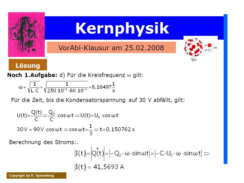 Kernphysik VorAbi-Klausur am 25.02.2008 Lösung