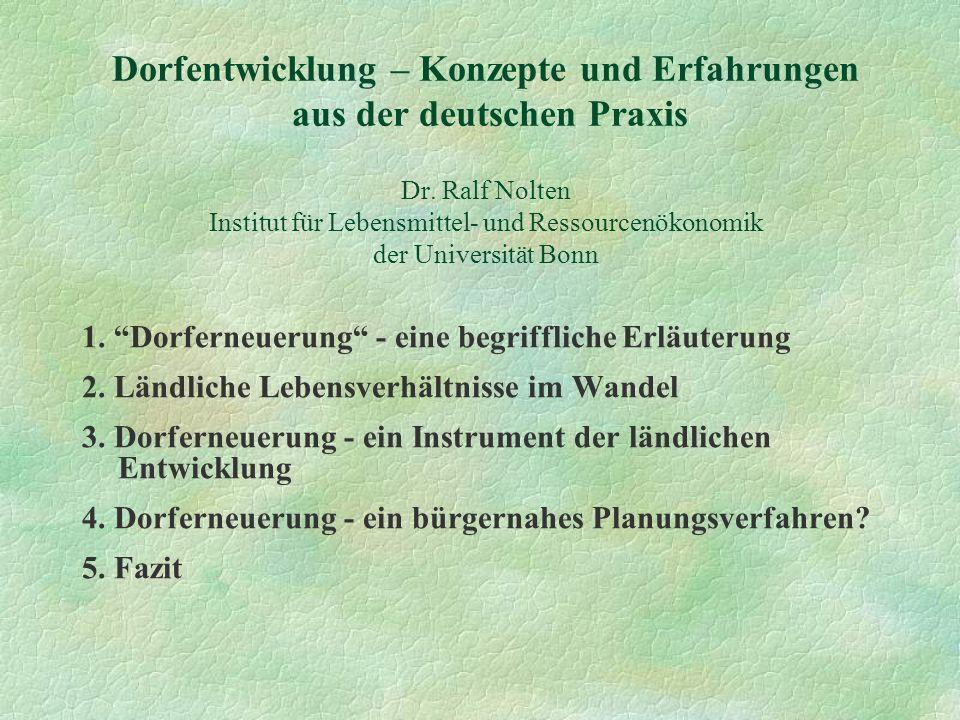 Dorfentwicklung – Konzepte und Erfahrungen aus der deutschen Praxis Dr