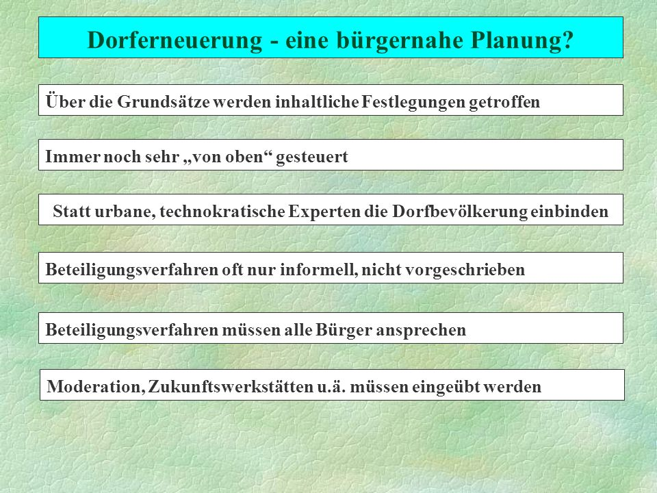 Dorferneuerung - eine bürgernahe Planung