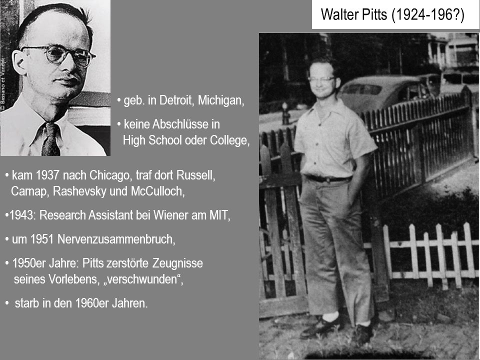 Walter Pitts ( ) geb. in Detroit, Michigan,