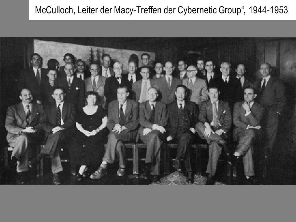 McCulloch, Leiter der Macy-Treffen der Cybernetic Group , 1944-1953