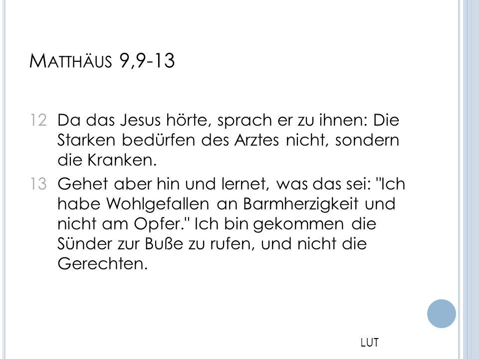 Matthäus 9,9-13