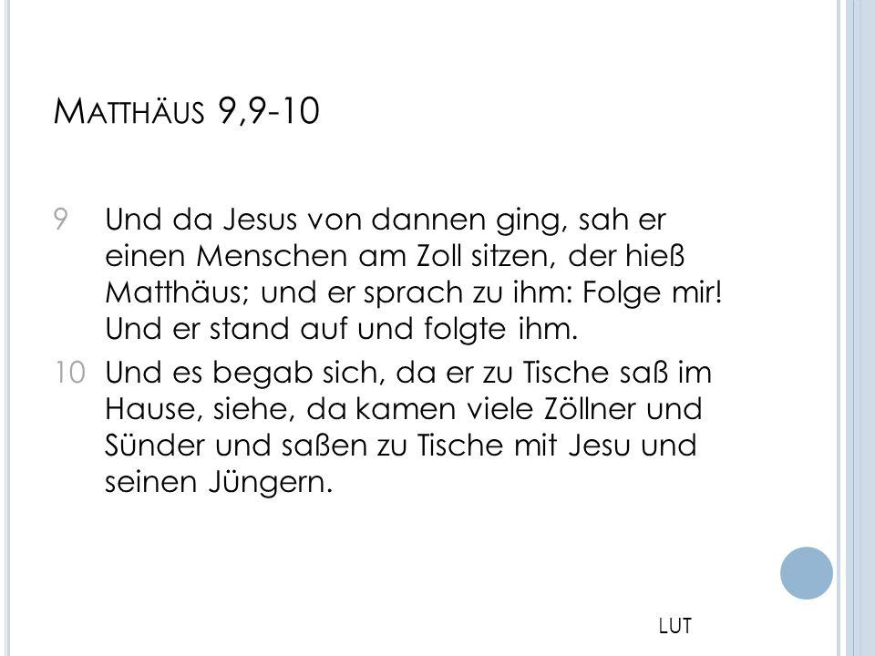 Matthäus 9,9-10