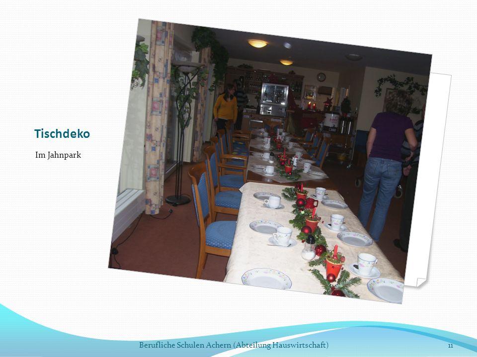 Tischdeko Im Jahnpark Berufliche Schulen Achern (Abteilung Hauswirtschaft)