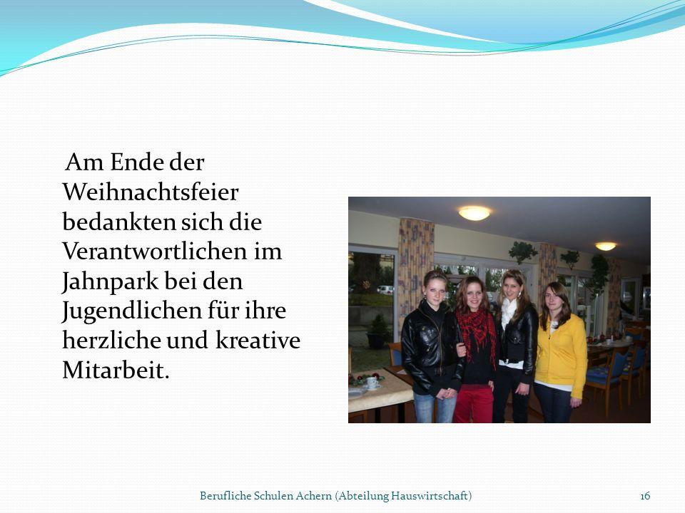 Am Ende der Weihnachtsfeier bedankten sich die Verantwortlichen im Jahnpark bei den Jugendlichen für ihre herzliche und kreative Mitarbeit.
