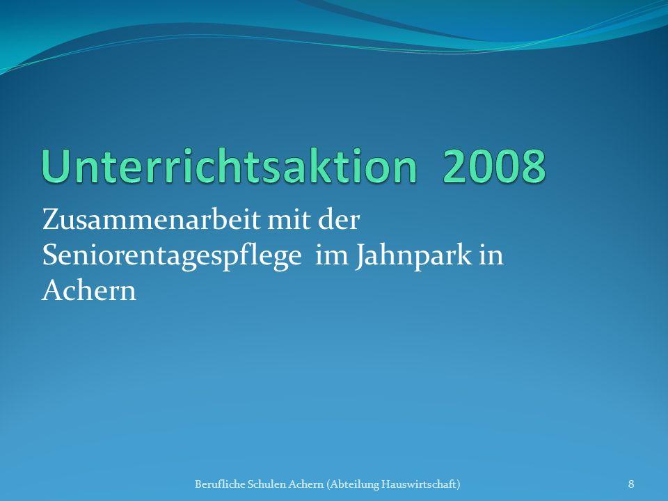 Unterrichtsaktion 2008 Zusammenarbeit mit der Seniorentagespflege im Jahnpark in Achern.