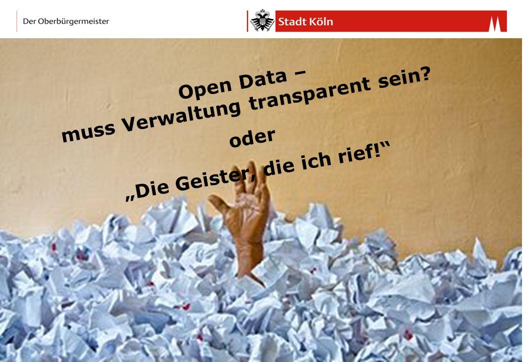 Open Data – muss Verwaltung transparent sein oder