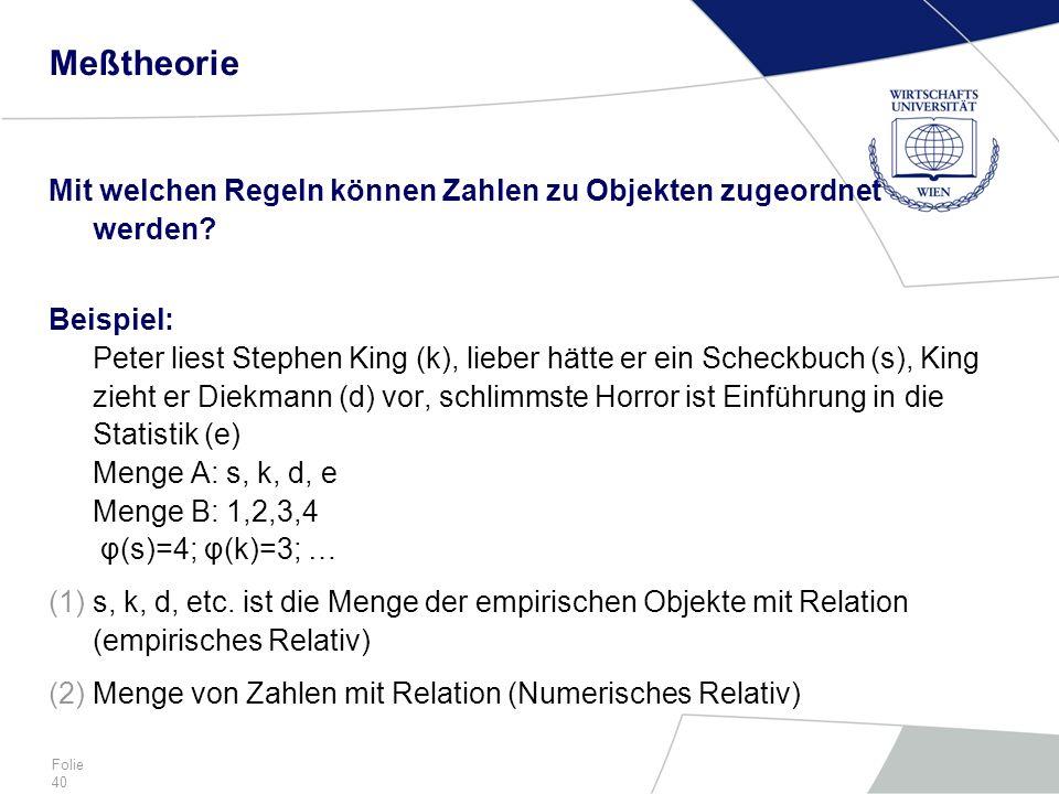 Meßtheorie Mit welchen Regeln können Zahlen zu Objekten zugeordnet werden