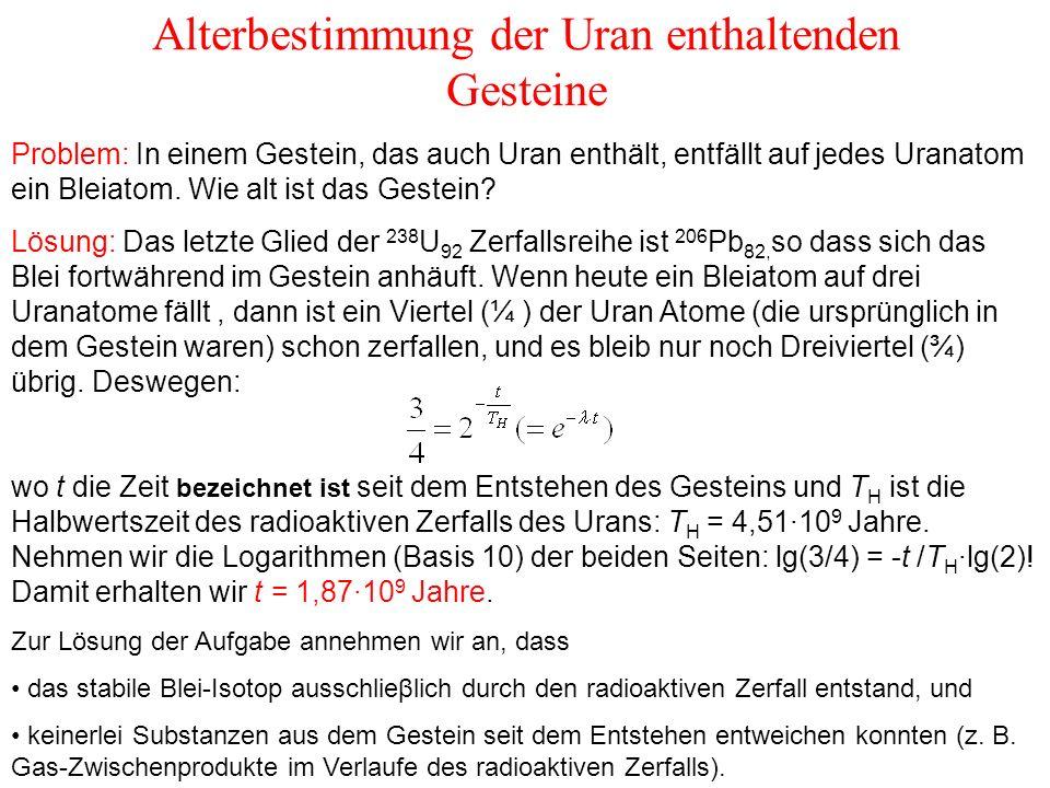Alterbestimmung der Uran enthaltenden Gesteine