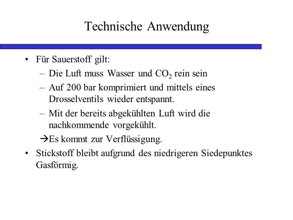 Technische Anwendung Für Sauerstoff gilt: