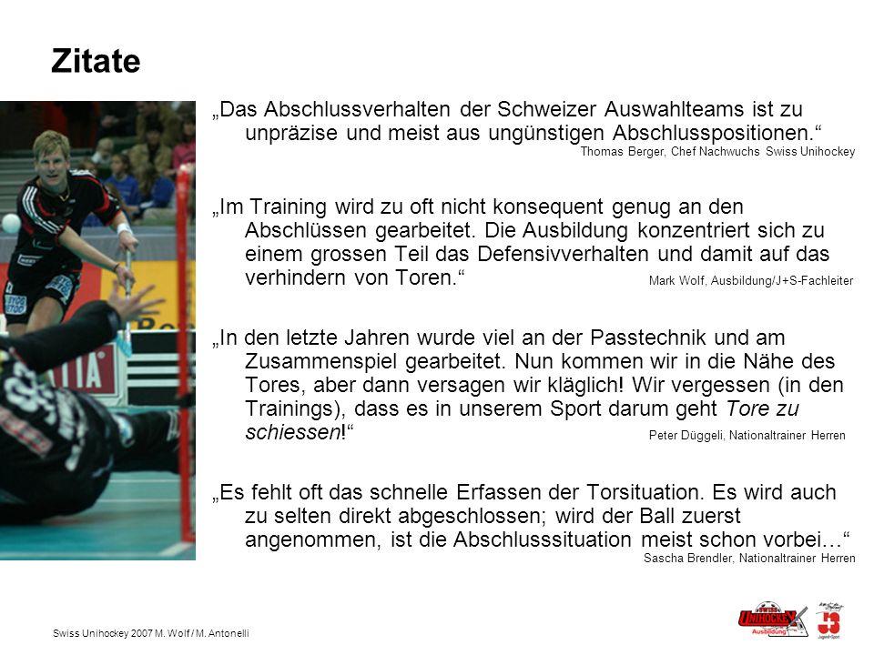 """Zitate """"Das Abschlussverhalten der Schweizer Auswahlteams ist zu unpräzise und meist aus ungünstigen Abschlusspositionen."""